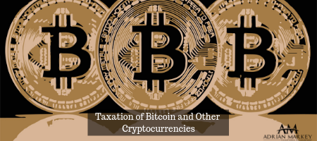 Taxation of Bitcoin and Other Cryptocurrencies